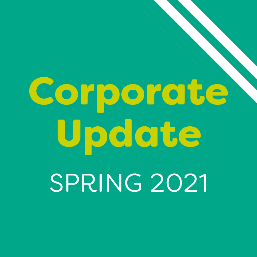 Corporate Update - Spring 2021