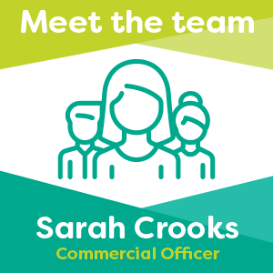Meet Sarah Crooks, our Commercial Officer