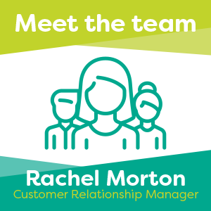 Meet Rachel Morton, one of our Customer Relationship Managers