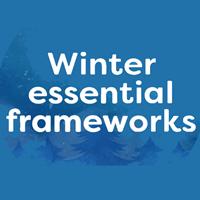 Winter Essential Frameworks